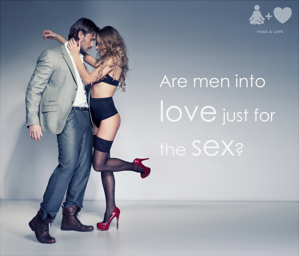 Are Men into it Just for the Sex?